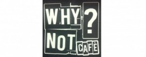 Why Not Cafè Marchirolo